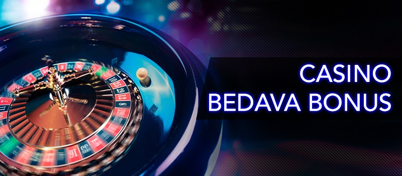 Casino Bedava Bonus